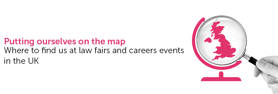 Where to find us at law fairs and careers events in the UK