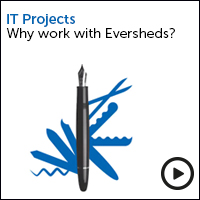 IT projects why work with Eversheds - view the video