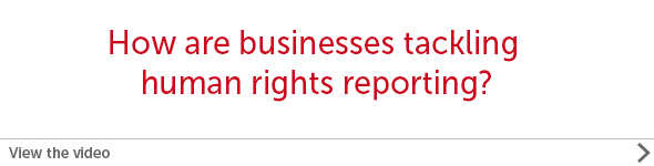 How are businesses tackling human rights reporting?